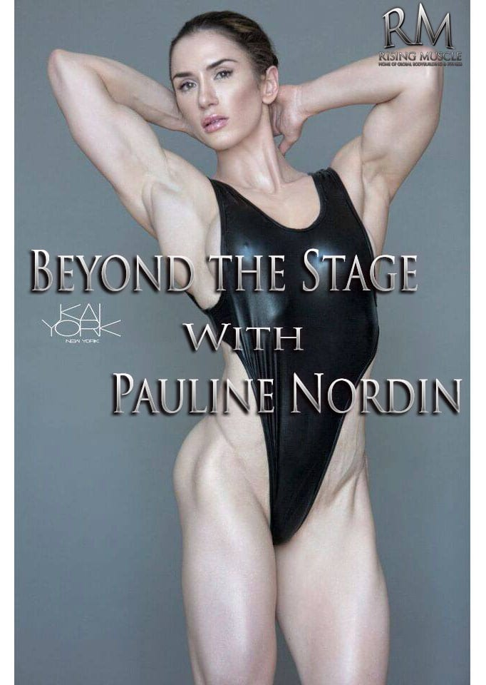 aa477965819 Beyond the Stage with Pauline Nordin! - Rising Muscle